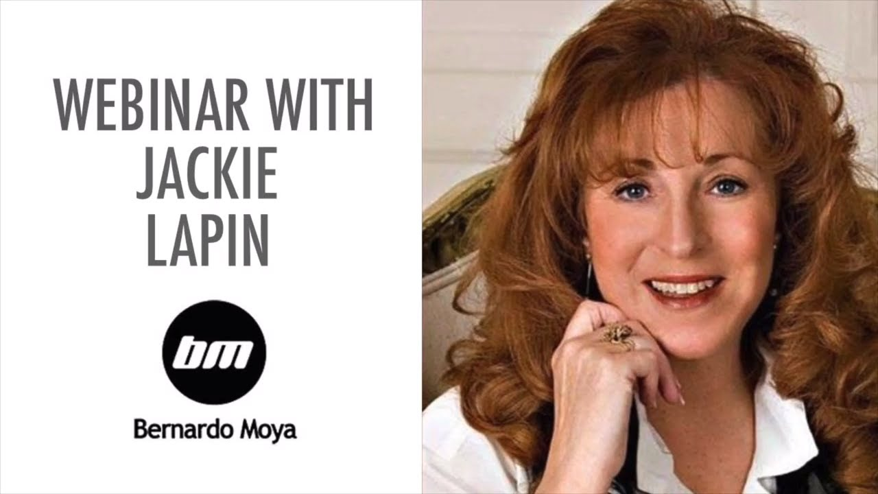 Webinar with Jackie Lapin and Bernado Moya