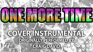 One More Time (Cover Instrumental) [In The Style Of Craig David]