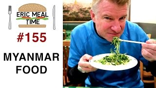 myanmarburmese food  eric meal time 155