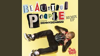 Beautiful People (Mike D Remix)