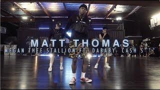 Matt Thomas | Megan Thee Stallion Ft. DaBaby   Cash S*** | Snowglobe Perspective