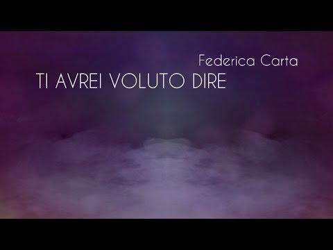 Federica Carta - Ti avrei voluto dire [Official Lyric Video]