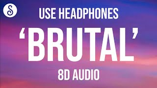 Olivia Rodrigo - brutal (8D AUDIO)
