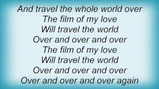 10cc - The Film Of My Love Lyrics