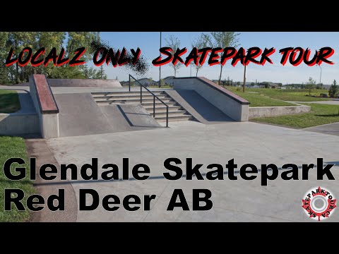 Glendale Skatepark, Red Deer AB - Localz Skatepark Tour