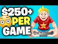 Make $250 INSTANTLY Playing Games (Make Money Online)