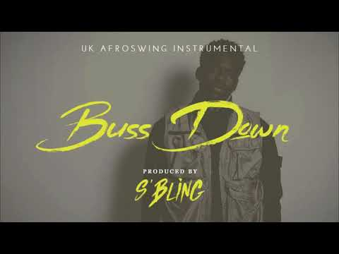 """Buss Down"" UK Afro Swing Instrumental 
