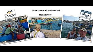 preview picture of video 'Marsaxlokk with wheelchair'