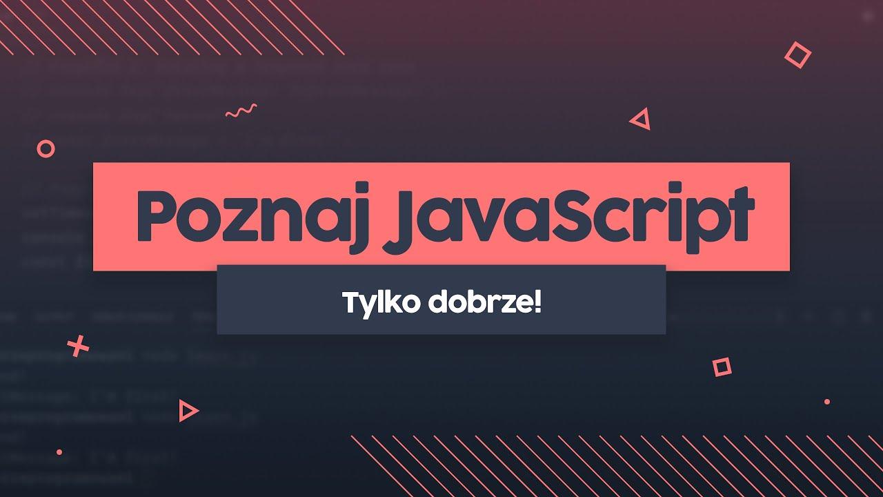 Dlaczego warto DOBRZE znać JavaScript | Przeprogramowani ft.code v0.0.30 cover image