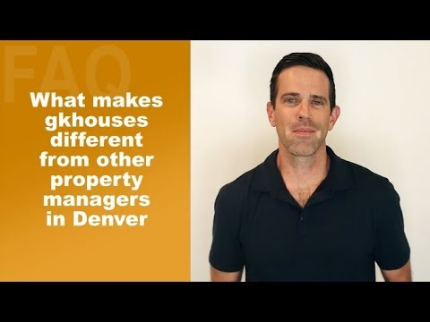What Makes gkhouses Different From Other Property Managers In Denver?