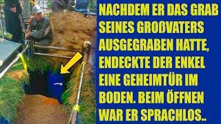 Nachdem er das Grab seines Großvaters ausgehoben hatte, entdeckte der Enkel eine Geheimtür im Boden.