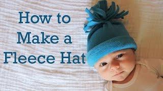 How To Make A Baby Fleece Hat: Part 3 In Hat Series: DIY