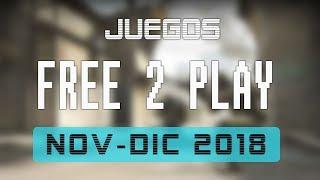 Juegos FREE-TO-PLAY  noviembre y diciembre  2018 - Lanzamientos y recomendaciones