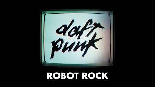 Daft Punk   Robot Rock (Official Audio)
