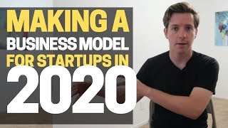 How to Make a Business Model for Startups in 2020?
