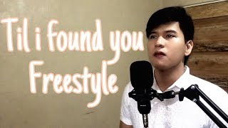 Till i found you by freestyle cover
