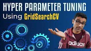 Hyper parameter Tuning (GridSearchCV)