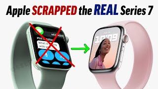PROOF that Apple CANCELLED the REAL Apple Watch Series 7