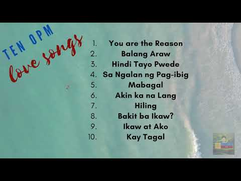 OPM Relaxing Love Songs
