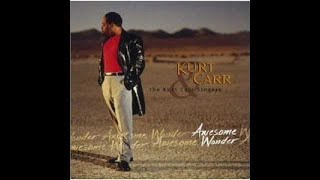Kurt Carr - Jesus Can Work It Out