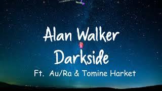 [Vietsub + Lyrics] Alan Walker - Darkside + Ignite ( HIT songs 2018)