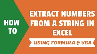 Extract Numbers from a String in Excel | Using Formula and VBA