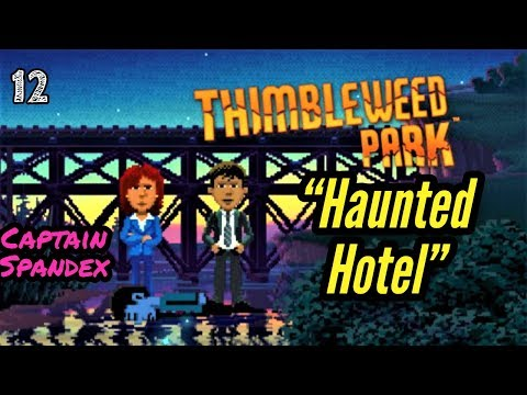 Thimbleweed Park | Haunted Hotel #12