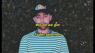 Mac Miller - Ladders(Sub Español+Lyrics)