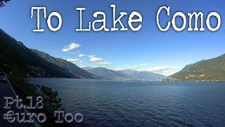€uroToo Pt.18 'To Lake Como'