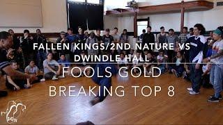 Fallen Kings/2nd Nature vs Dwindle Hall | 3v3 Breaking Top 8 | Fools Gold | #SXSTV