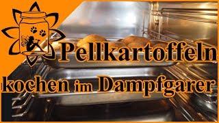 Pellkartoffeln kochen im Dampfgarer   Rezept Garen im Dampfgarer   Garteneinkochfee