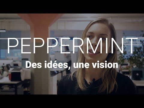 Des idées, une vision | Peppermint
