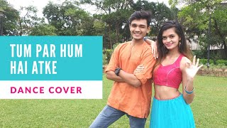 Tum Par Hum Hai Atke Pagalpanti Dance Video John A