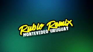 UNA Y OTRA VEZ   DJ RUBIO REMIX (ROMBAI MIX)