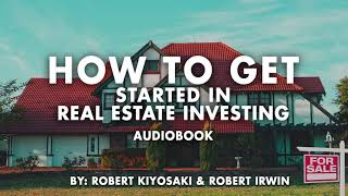 How to get started Real Estate Investing Full Audiobook  By  Irwin Robert  Donoww