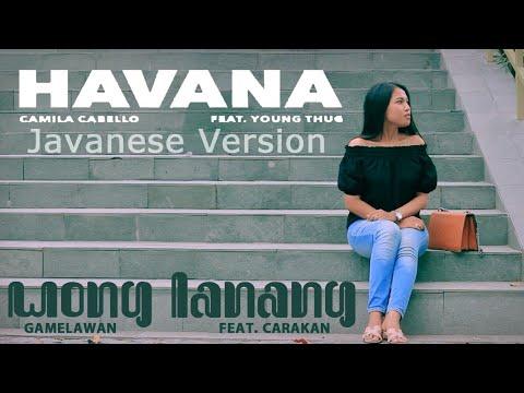 Havana javanese version  wong lanang  feat  carakan