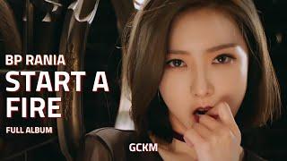 Full Album | BP RANIA (BP 라니아) - Start a Fire EP
