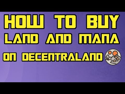 How to buy Decentraland Land and Mana | A Guide Tutorial on Purchasing your first land