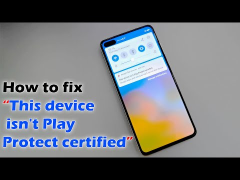 """How to fix """"This device isn't Play Protect certified"""" Google Maps ..."""