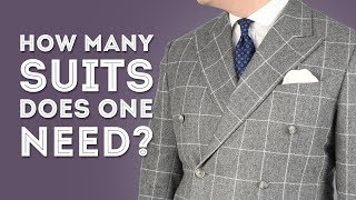 How Many Suits Does A Man Really Need? & What Suit Style & Color To Buy - Gentlemans Gazette