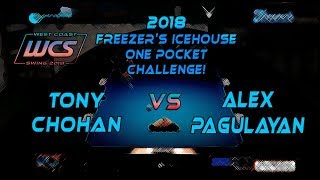 #10 - Tony CHOHAN vs Alex PAGULAYAN - The 2018 Freezer's Icehouse 1-Pocket Challenge!