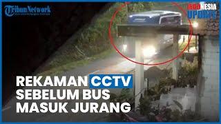VIDEO: CCTV Sebelum Kecelakaan Maut Bus Sri Padma Kencana Bawa Rombongan Peziarah asal Subang