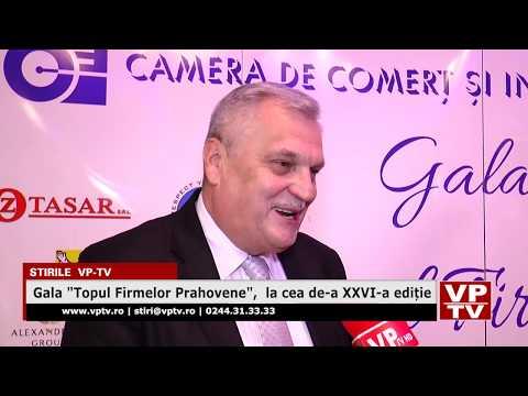 """Gala """"Topul Firmelor Prahovene"""",  la cea de-a XXVI-a ediție"""