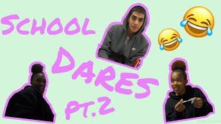 School Dares Pt.2