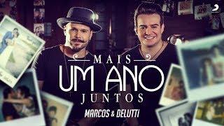 Marcos E Belutti   Mais Um Ano Juntos (Clipe Oficial) | #Acredite