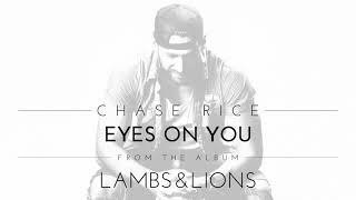 Chase Rice - Eyes On You (Official Audio)