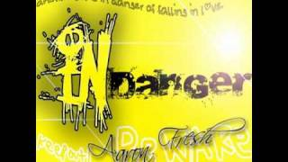 in danger - Aaron Fresh