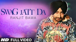 Swag Jatt Da  Ranjit Bawa