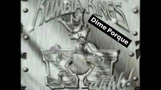 Kumbia Kings - Dime Porque