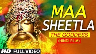 Maa Sheetla The Goddess FULL HINDI MOVIE I T-Series Bhakti Sagar